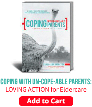 Coping with un-cope-able parents: loving action for eldercare. Add to Cart.